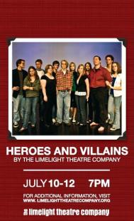 Heroes and Villains poster. Designed by Dustin McNichols.